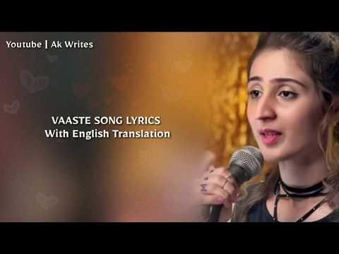 Download Lagu  Vaaste s English Translation | Dhvani Bhanushali | Nikhil D'souza Mp3 Free
