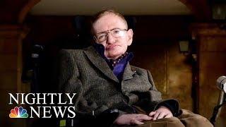 Stephen William Hawking Dead At 76 | NBC Nightly News