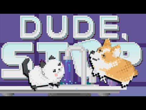 ЭТОТ ЧУВАК НЕ ОСТАНОВИТСЯ - Dude, Stop (прохождение на русском) #2