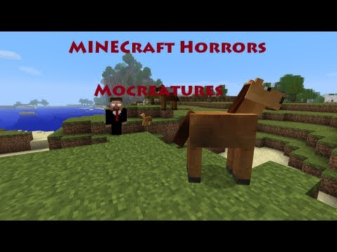 Minecraft MoCreatures Gameplay commentary Episode 1 review by Minecraft Horrors 1.4.2/1.2.5