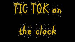 Ke$ha Video - TIK TOK Ke$ha lyrics