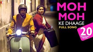 Moh Moh Ke Dhaage - Full Song | Dum Laga Ke Haisha | Ayushmann Khurrana | Bhumi Pednekar