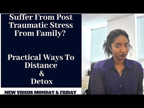 Suffer From PTSD Because Of Family? Ways To Detox & Distance - Psychotherapy Crash Course