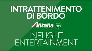 Intrattenimento di bordo Alitalia - Febbraio 2018
