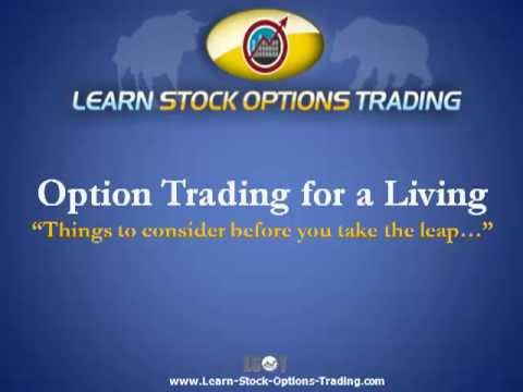 How do i trade options for a living