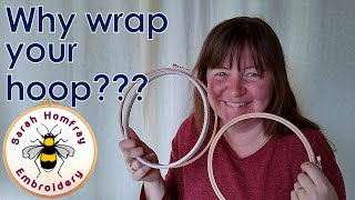Why should you wrap your embroidery hoops? Find out here!