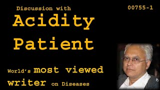 Discussion with Acidity Patient - Health00755-1