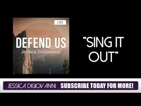 Jessica Digiovanni - Defend Us