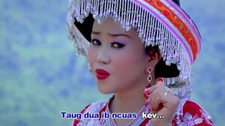NKAUJ NOOG HAWJ  MUSIC VIDEO 9  ( FULL 10 SONGS )