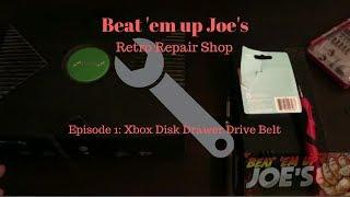 Beat 'em up Joe's Retro Repair Shop Episode 1: Original Xbox Disk Drawer Drive Belt Replacement