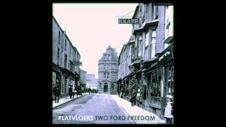 Platvloers - Two Ford Freedom (Original Mix)