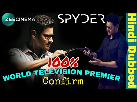 Mahesh Babu Spyder Hindi Dubbed Full Movie 2018 Confirm 100% Tv Premier Date