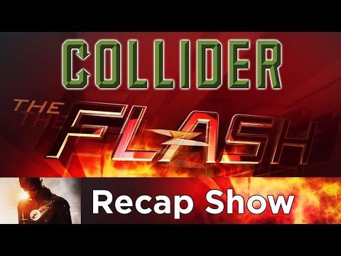 Collider The Flash Recap Show Season 2 Episode 10 - Potential Energy