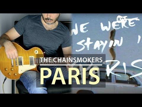The Chainsmokers - Paris - Electric Guitar Cover by Kfir Ochaion