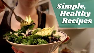 EASY, HEALTHY RECIPES! | Sustainable and versatile meals for any diet
