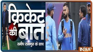 Cricket Ki Baat: वेस्टइंडीज दौरे के लिए विराट ने सही टीम चुनी ?