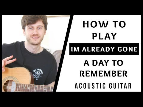A Day To Remember - I'm Already Gone - Acoustic Guitar Tutorial (EASY BEGINNER CHORDS)