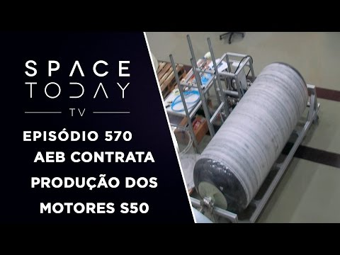 AEB contrata a Produção dos Motores S50 - Space Today TV Ep.570