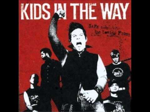 Kids In The Way - Scars That Save