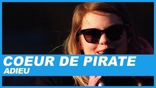 Coeur De Pirate Adieu