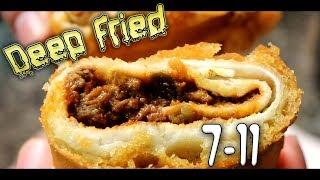 Deep Fried 7-11