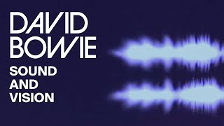 David Bowie - Sound And Vision 2013 (Official Lyric Video)