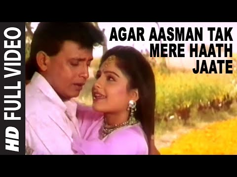 Agar Aasman Tak Mere Haath Jaate Full HD Song | Meherbaan |...