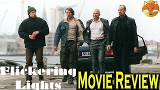 Flickering Lights (2000) - Movie Review