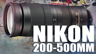 LensVid Exclusive: Nikon 200 500mm Lens Review