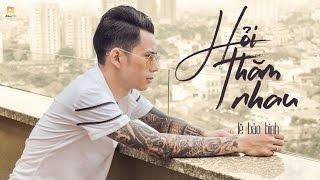 Download Lagu Hỏi Thăm Nhau - Lê Bảo Bình Gratis STAFABAND