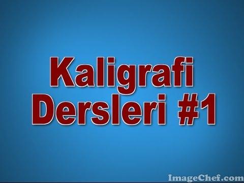 KALİGRAFİ DERSLERİ #1