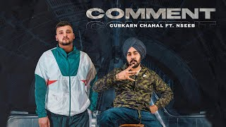Comment: Gurkarn Chahal ft. NseeB (Lyrical Video)|Harj Nagra|Latest Punjabi Song 2020