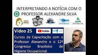 Interpretando a Notícia Vídeo 25   Cursos de Capacitação  Prof  Alexandre ABHO