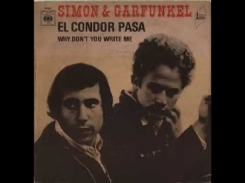 Simon And Garfunkel - El Condor Pasa