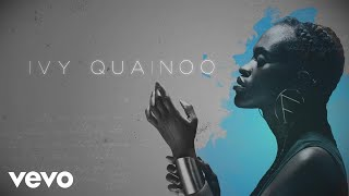 Ivy Quainoo - House On Fire (Official Lyric Video)