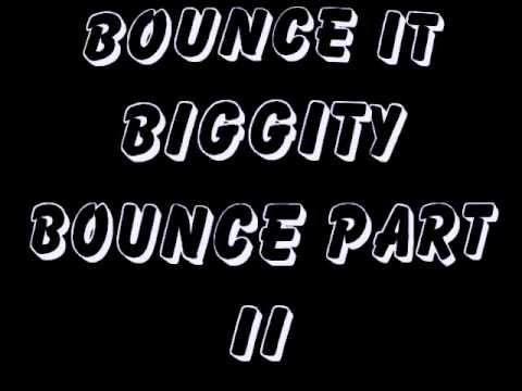 Bounce It Biggity Bounce It New Orleans Mix Part Ii video