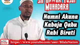 Sh Anwar  Yusuf Muhadara Namni Akana Kabaja Qabu Rabi Birati