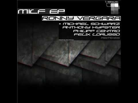 Ronny Vergara - Milf (anthony Hypster Remix) video
