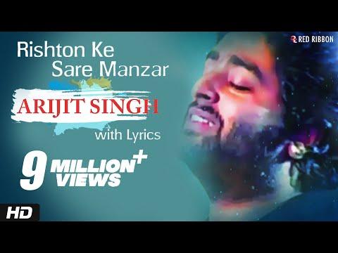 Arijit Singh - Rishton Ke Saare Manzar | Best Hindi Ghazal Song with Lyrics | Red Ribbon