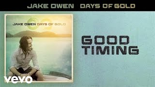 Jake Owen Good Timing