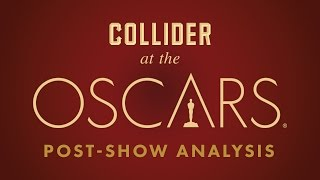 Oscars 2017 Post Show Special - Collider Movie Talk