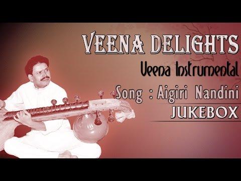 Aigiri Nandini - Veena Delights Instrumental by B.M.Chandrashekar...
