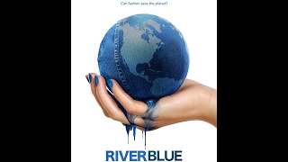Trailer for RiverBlue