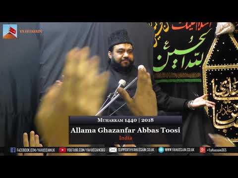 8th  Muharram 1440 | 2018 - Allama Ghazanfar Abbas Toosi (India) - Northampton (UK)