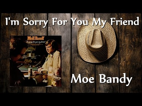 Moe Bandy - Hey There My Friend