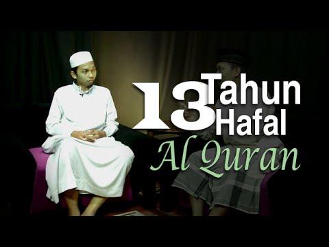 13 Tahun Hafal Al-quran (wawancara Dengan Penghafal Al-quran - Ustadz Abdurrahim) video