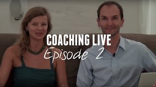 Coaching Live - Episode 2 - with Mark Thompson, Carol Look and Noam Kostucki from the Coaching Movie