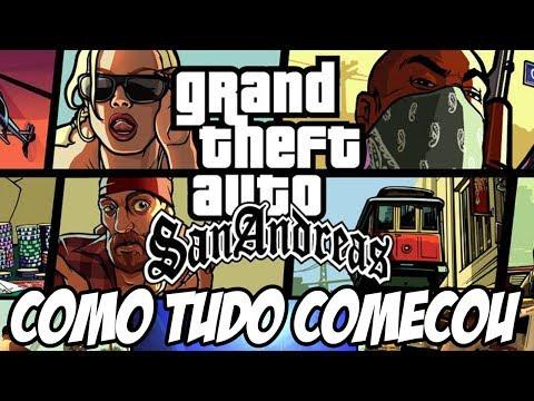 GTA San Andreas Como tudo começou