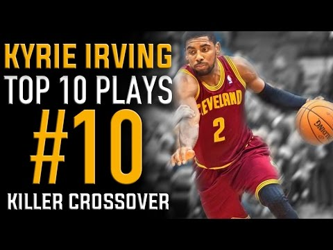Kyrie Irving Killer Crossover: Top 10 Plays #10 | Basketball Moves How to