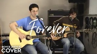 Watch Boyce Avenue Forever video